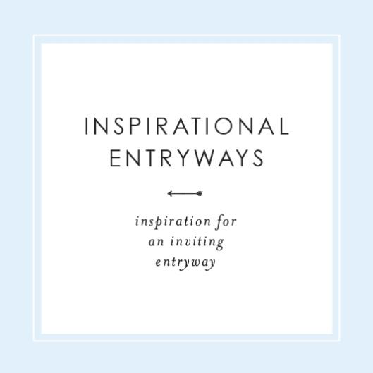 Inspirational Entryways