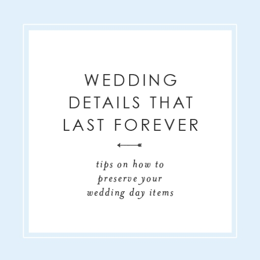 Wedding Details that Last Forever