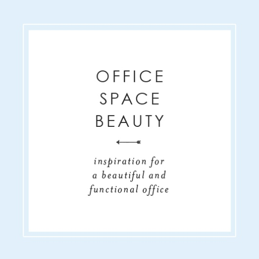 Office Space Beauty