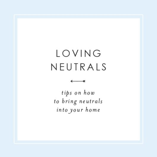 Loving Neutrals