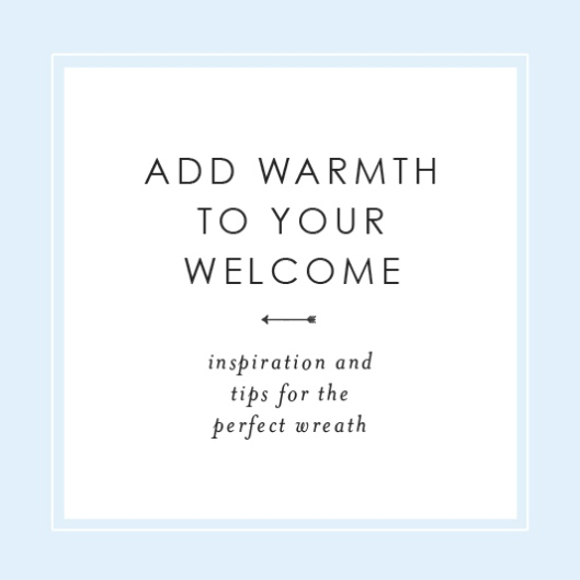Add Warmth to Your Welcome