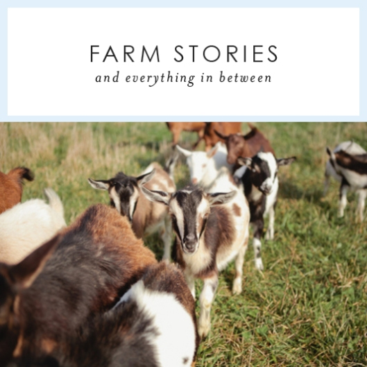 Farm Stories and Everything in Between
