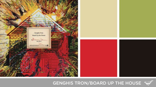 Sound in Color: Genghis Tron-Board Up the House