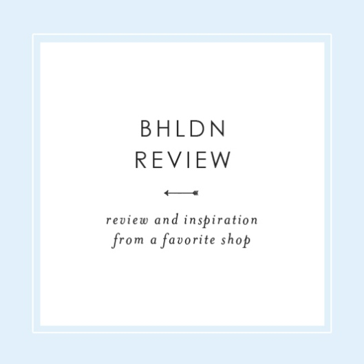 BHLDN Review