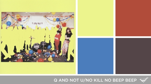 Sound in Color: Q and Not U-No Kill No Beep Beep