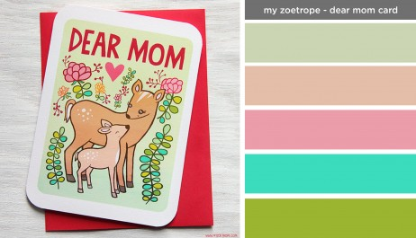 Art Inspired Palette: My Zoetrope-Dear Mom Card