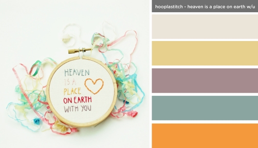 Art Inspired Palette: Hooplastitch-Heaven is a Place on Earth with You