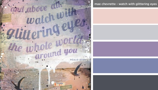 Art Inspired Palette: Mae Chevrette-Watch with Glittering Eyes