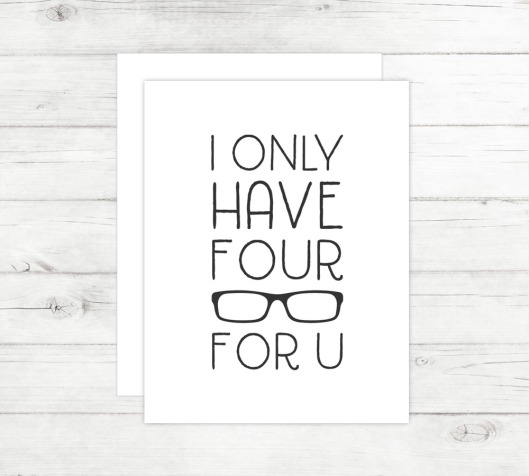 New Cards Up in the Shop - I Only Have Four Eyes For You