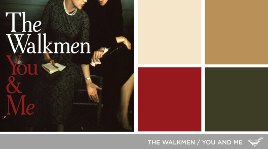 The Walkmen-You and Me