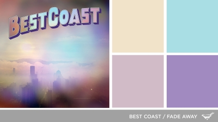 Sound in Color: Best Coast-Fade Away