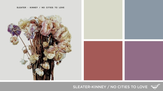 Sound in Color: Sleater-Kinney-No Cities to Love