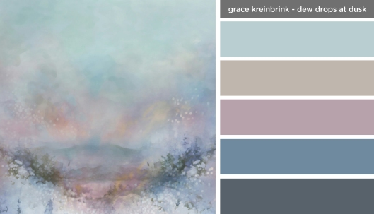 Art Inspired Palette: Grace Kreinbrink-Dew Drops at Dusk