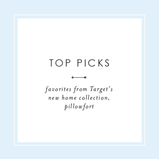 Top Picks-Favorites from Target's New Home Collection Pillowfort