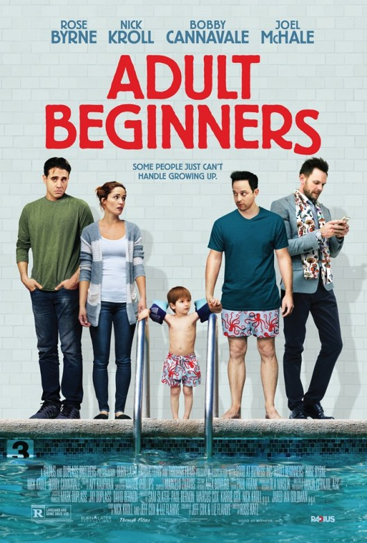 ADULT BEGINNERS, US poster art, from left: Bobby Cannavale, Rose Byrne, Caleb/Matthew Paddock, Nick Kroll, Joel McHale, 2014. © RADiUS-TWC